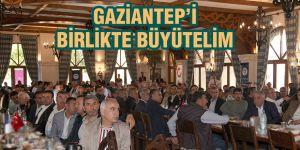 Gaziantep'i birlikte büyütelim
