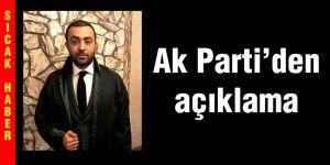 Ak Parti'den  açıklama