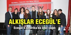 Ecegül'e Amerika'da ödül yağdı