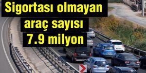 Araç sayısı 7.9 milyon