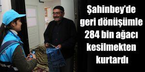 Şahinbey'de geri dönüşümle 284 bin ağacı kesilmekten kurtardı