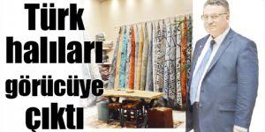 Türk halıları görücüye çıktı