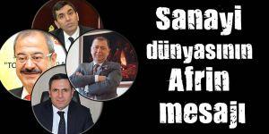 Sanayi dünyasının Afrin mesajı