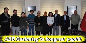 ABB Gaziantep'te kongresi yapıldı