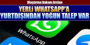 Yerli WhatsApp'a yurtdışında yoğun talep