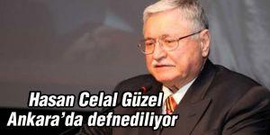 Hasan Celal Güzel Ankara'da defnediliyor