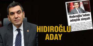 Hıdıroğlu aday