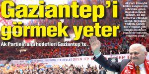 Gaziantep'i görmek yeter