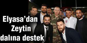 Elyasa'dan Zeytin dalına destek