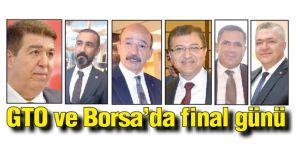 GTO ve Borsa'da final günü