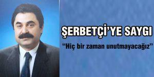 Şerbetçi'ye saygı