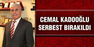 Cemal Kadooğlu serbest bırakıldı