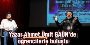 Yazar Ahmet Ümit GAÜN'de öğrencilerle buluştu