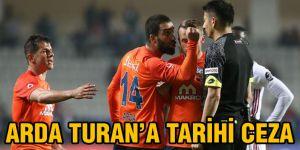 Arda Turan'a tarihi ceza