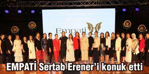 EMPATİ Sertab Erener'i konuk etti