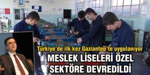 Türkiye'de ilk kez Gaziantep'te uygulanıyor