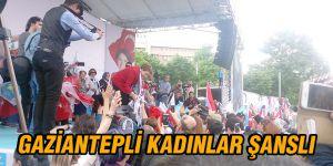 GAZİANTEPLİ KADINLAR ŞANSLI