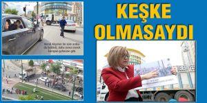KEŞKE OLMASAYDI