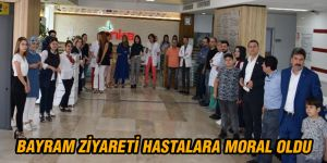 Bayram ziyareti hastalara moral oldu