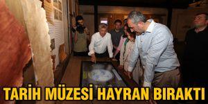 Tarih müzesi hayran bıraktı