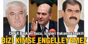 CHP İl Başkanı Sucu, İçişleri Bakanına tepkili
