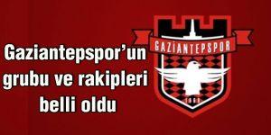 Gaziantepspor'un grubu ve rakipleri belli oldu
