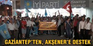 Gaziantep'ten, Akşener'e destek