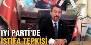 İYİ Parti'de istifa tepkisi