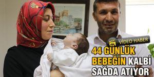 44 günlük bebeğin kalbi sağda atıyor