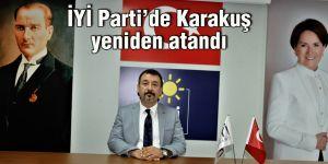 İYİ Parti'de Karakuş yeniden atandı