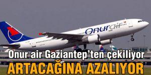 Onur air Gaziantep'ten çekiliyor