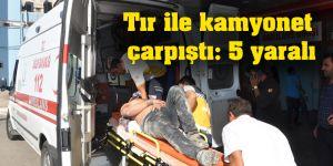 Tır ile kamyonet çarpıştı: 5 yaralı