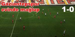 Gaziantepspor evinde mağlup 1-0