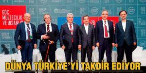 Dünya Türkiye'yi takdir ediyor