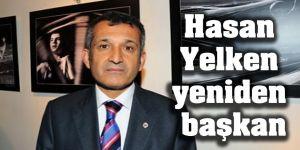 Hasan Yelken yeniden başkan