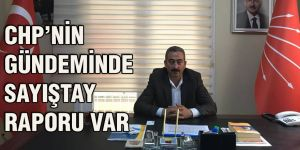 CHP'nin gündeminde Sayıştay Raporu var