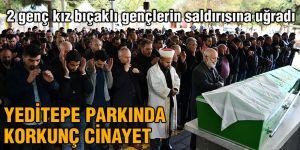 Yeditepe parkında  korkunç cinayet