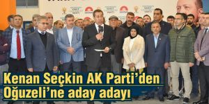 Kenan Seçkin AK Parti'den Oğuzeli'ne aday adayı