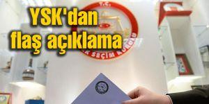 YSK'dan flaş aday açıklaması