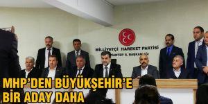 MHP'den Büyükşehir'e bir aday daha
