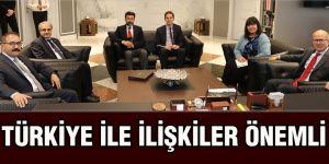 Türkiye ile ilişkiler önemli