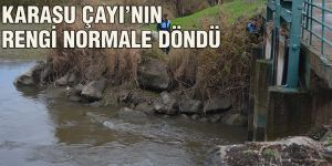 KARASU ÇAYI'NIN  RENGİ NORMALE DÖNDÜ