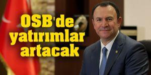 OSB'de yatırımlar artacak