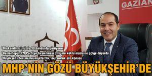 MHP'nin gözü Büyükşehir'de