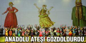 Anadolu Ateşi gözdoldurdu