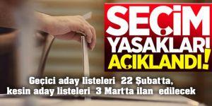 Propaganda ve yasaklar 21 Mart'ta başlayacak