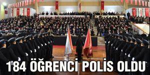 184 Öğrenci Polis Oldu