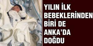 Yılın ilk bebeklerinden biri de Anka'da doğdu