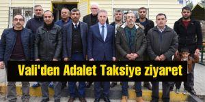 Vali'den Adalet Taksiye ziyaret