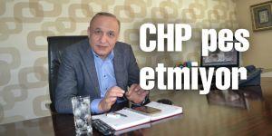 CHP pes etmiyor